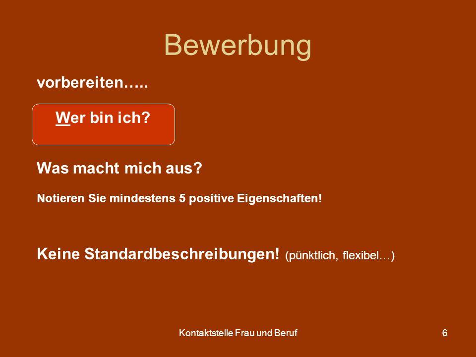 Kontaktstelle Frau und Beruf7 Bewerbung vorbereiten….