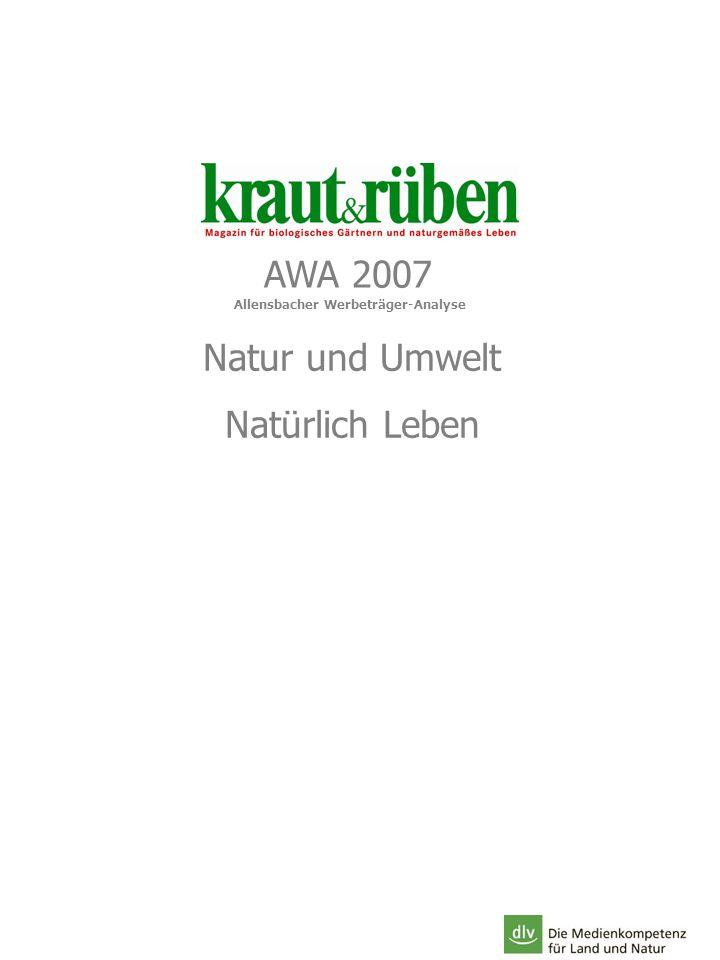 AWA 2007 Allensbacher Werbeträger-Analyse Natur und Umwelt Natürlich Leben