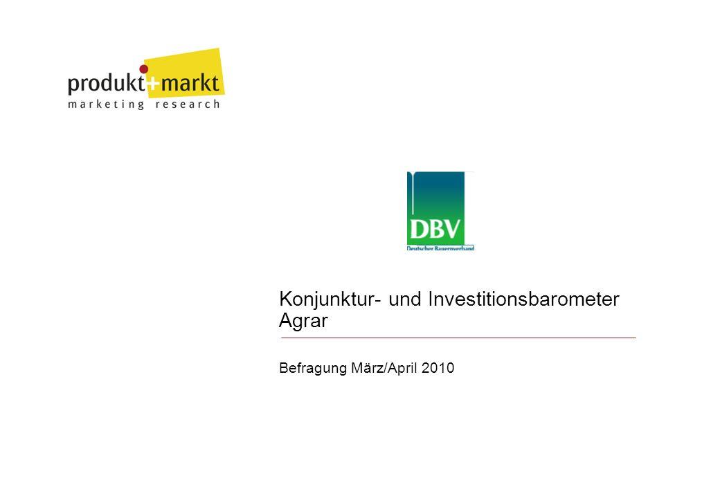 Konjunktur- und Investitionsbarometer Agrar Befragung März/April 2010