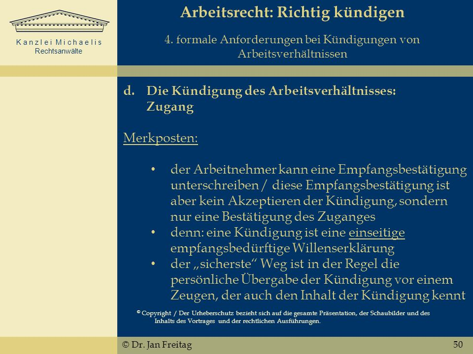 K a n z l e i M i c h a e l i s Rechtsanwälte Arbeitsrecht: Richtig kündigen 4.