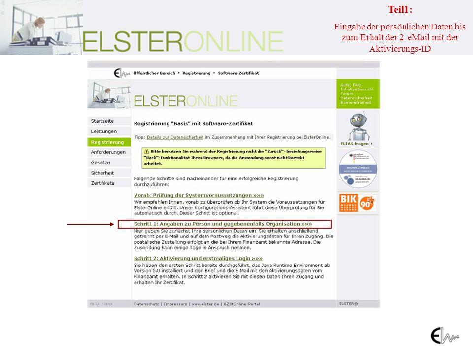 Teil1: Eingabe der persönlichen Daten bis zum Erhalt der 2. eMail mit der Aktivierungs-ID