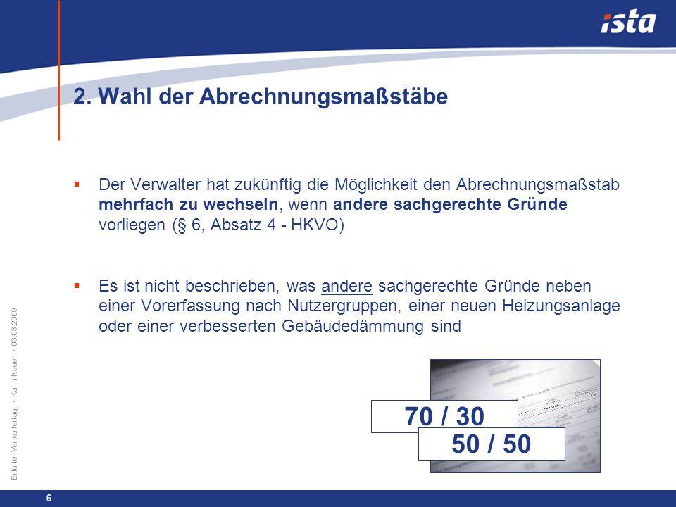 33 57 131 218 71 31 255 153 0 224 237 Erfurter Verwaltertag Karin Kauer 03.03.2009 7 3.