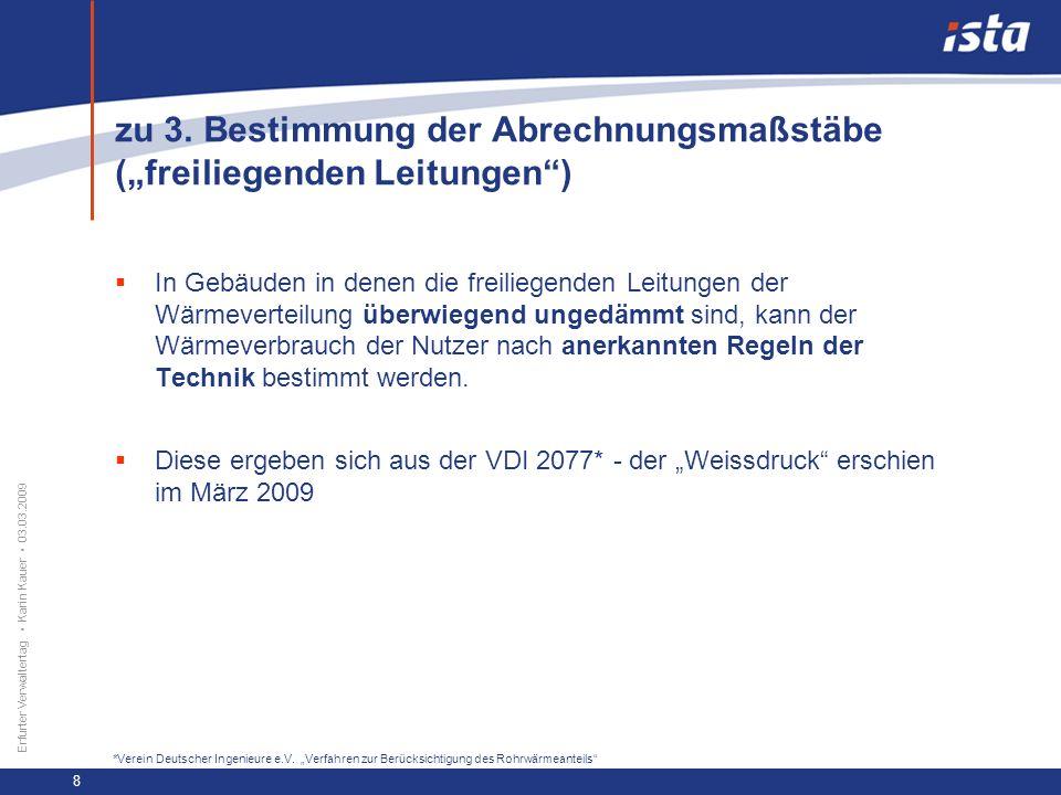 33 57 131 218 71 31 255 153 0 224 237 Erfurter Verwaltertag Karin Kauer 03.03.2009 9 4.