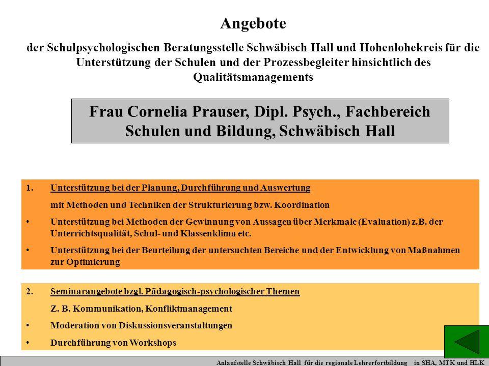 Angebote der Schulpsychologischen Beratungsstelle Schwäbisch Hall und Hohenlohekreis für die Unterstützung der Schulen und der Prozessbegleiter hinsic
