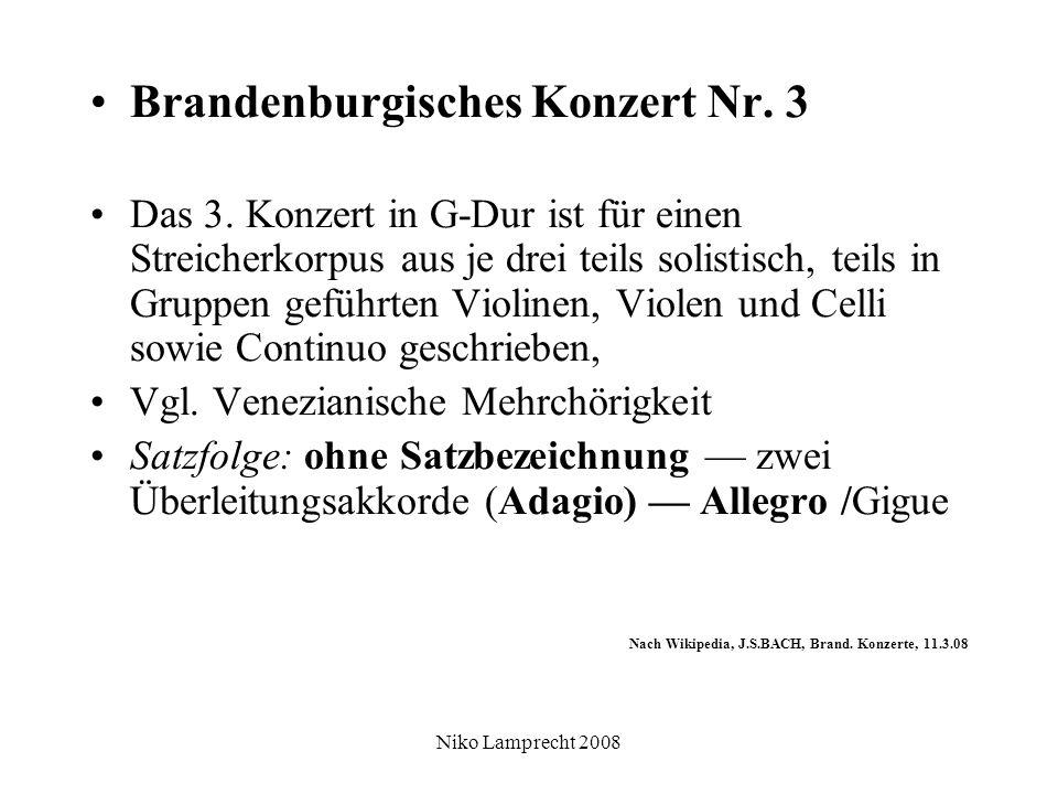 Niko Lamprecht 2008 Brandenburgisches Konzert Nr. 3 Das 3.