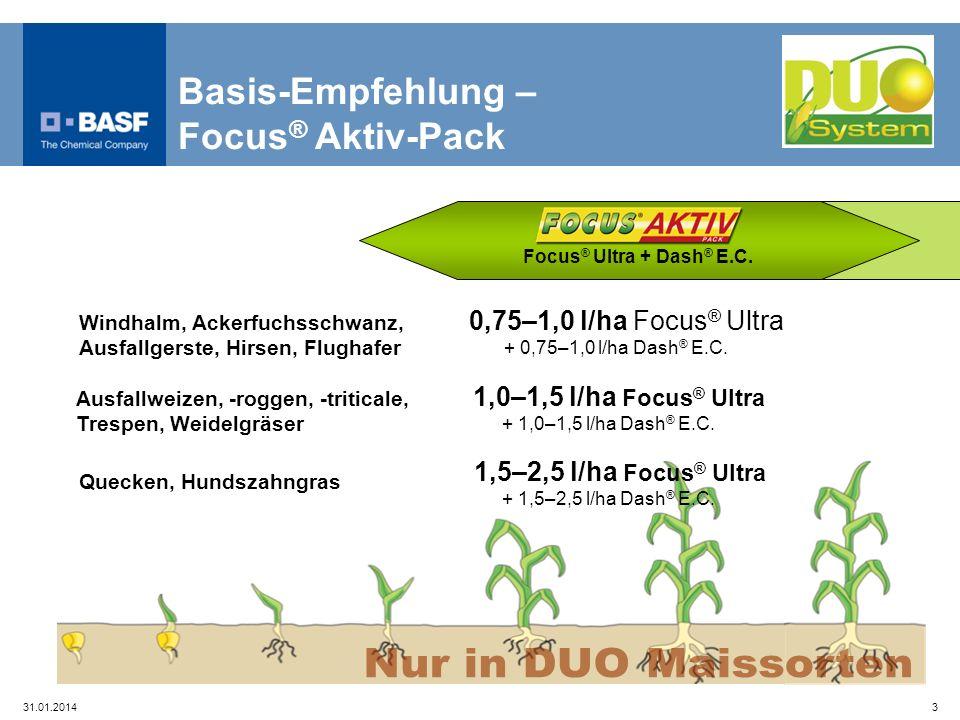 31.01.20143 Focus ® Ultra + Dash ® E.C. 0,75–1,0 l/ha Focus ® Ultra + 0,75–1,0 l/ha Dash ® E.C. 1,0–1,5 l/ha Focus ® Ultra + 1,0–1,5 l/ha Dash ® E.C.