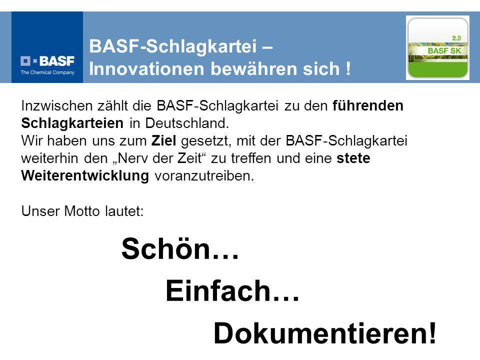 Inzwischen zählt die BASF-Schlagkartei zu den führenden Schlagkarteien in Deutschland.