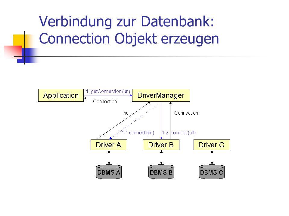 Verbindung zur Datenbank: Connection Objekt erzeugen