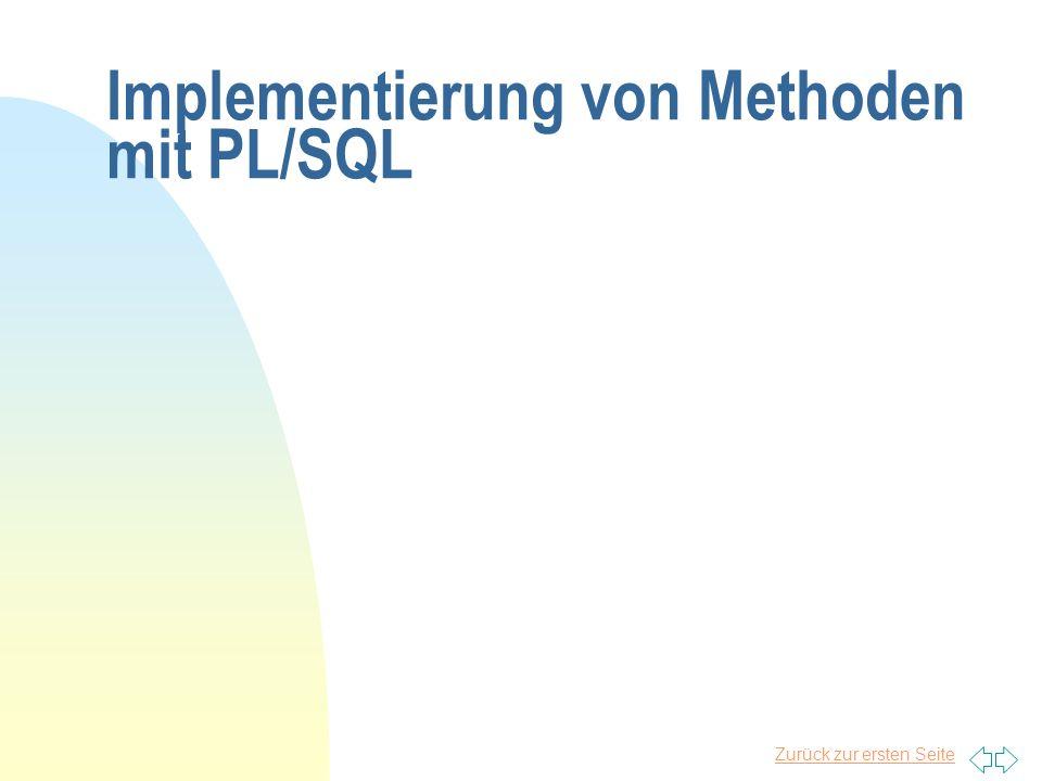 Zurück zur ersten Seite Implementierung von Methoden mit PL/SQL