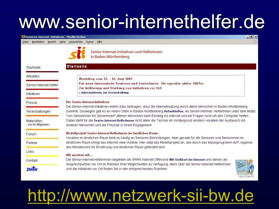www.senior-internethelfer.de www.senior-internethelfer.de http://www.netzwerk-sii-bw.de