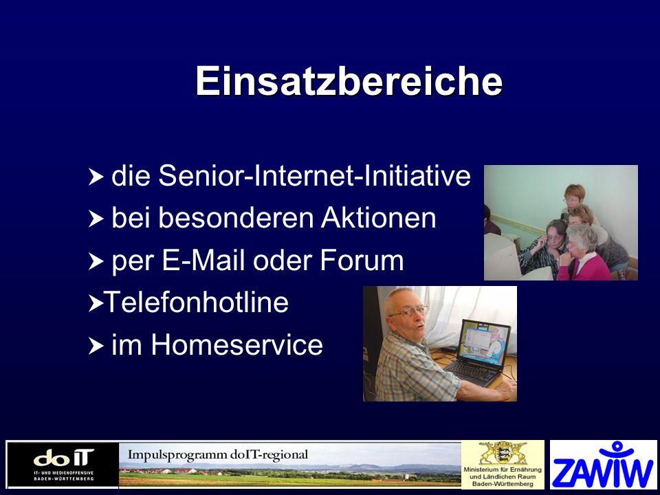 Einsatzbereiche die Senior-Internet-Initiative bei besonderen Aktionen per E-Mail oder Forum Telefonhotline im Homeservice