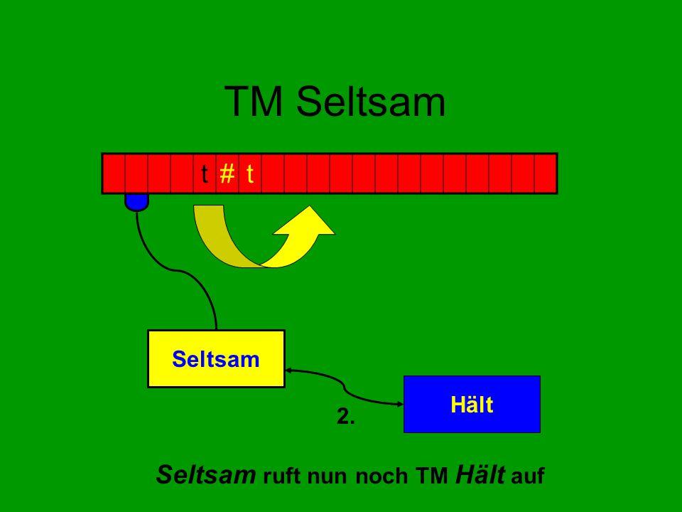 TM Seltsam Seltsam ruft nun noch TM Hält auf t#t Seltsam Hält 2.