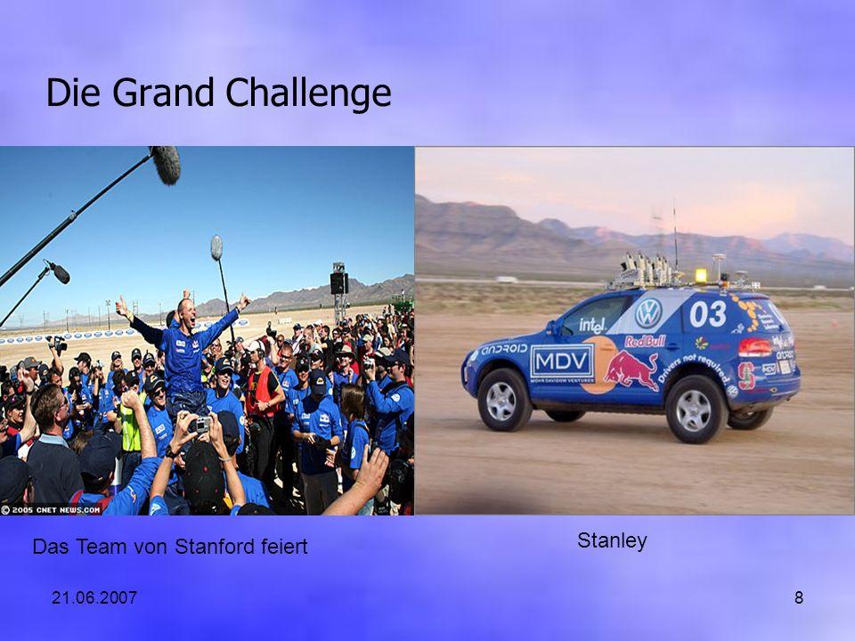 21.06.20078 Die Grand Challenge Das Team von Stanford feiert Stanley
