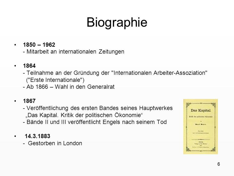 6 Biographie 1850 – 1962 - Mitarbeit an internationalen Zeitungen 1864 - Teilnahme an der Gründung der