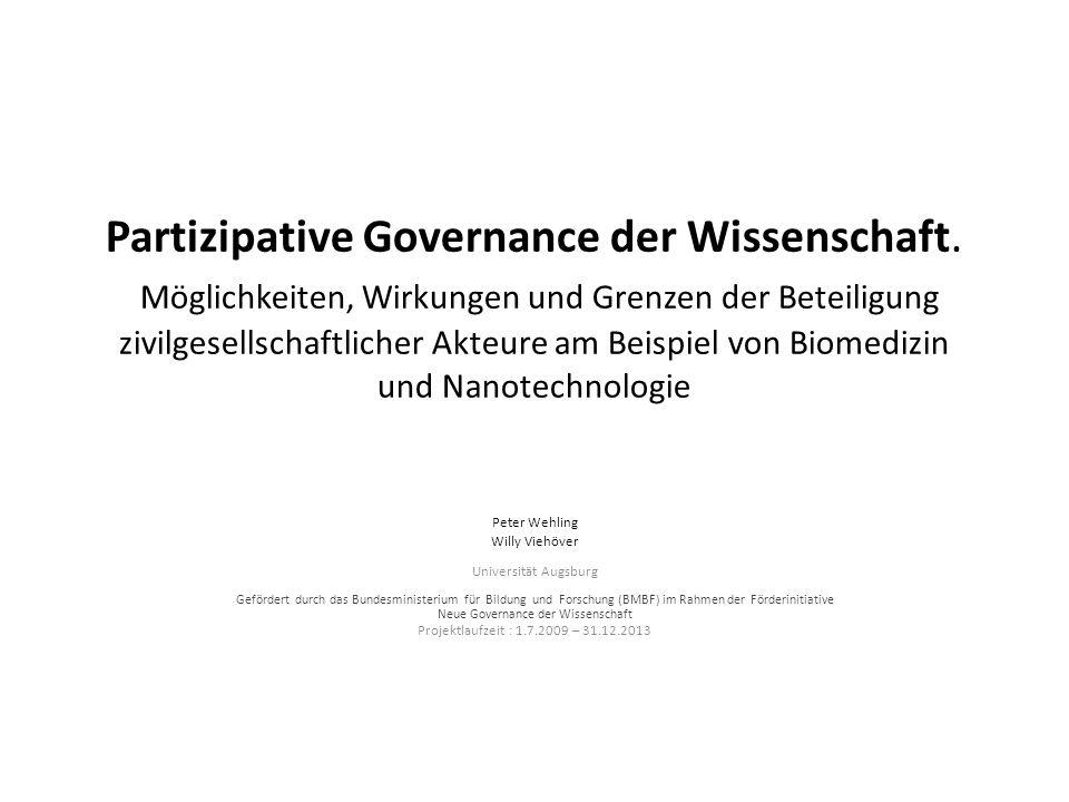 Partizipative Governance der Wissenschaft. Möglichkeiten, Wirkungen und Grenzen der Beteiligung zivilgesellschaftlicher Akteure am Beispiel von Biomed