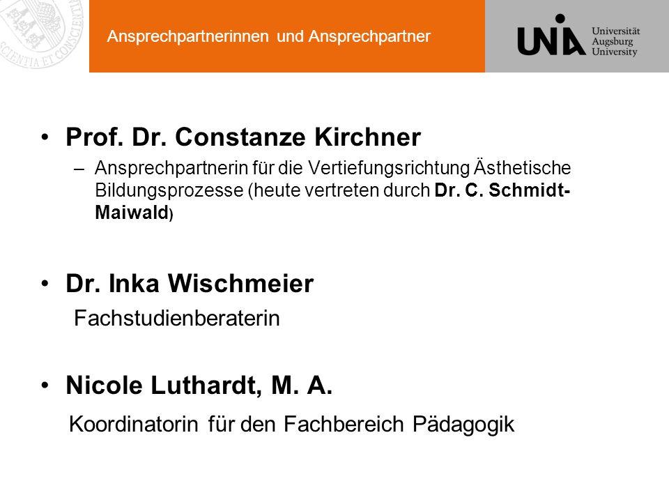 Ansprechpartnerinnen und Ansprechpartner Prof. Dr. Constanze Kirchner –Ansprechpartnerin für die Vertiefungsrichtung Ästhetische Bildungsprozesse (heu