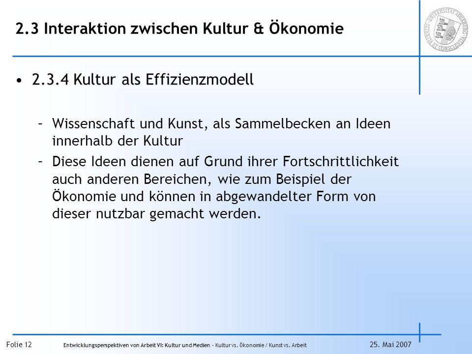 Folie 12 Entwicklungsperspektiven von Arbeit VI: Kultur und Medien – Kultur vs.