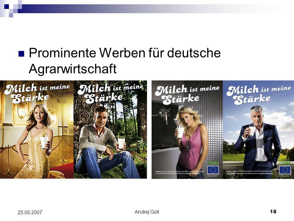 Andrej Goll18 25.05.2007 Prominente Werben für deutsche Agrarwirtschaft