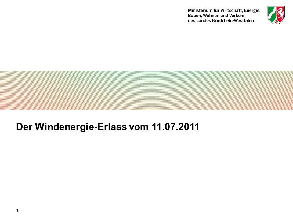 Der Windenergie-Erlass vom 11.07.2011 1