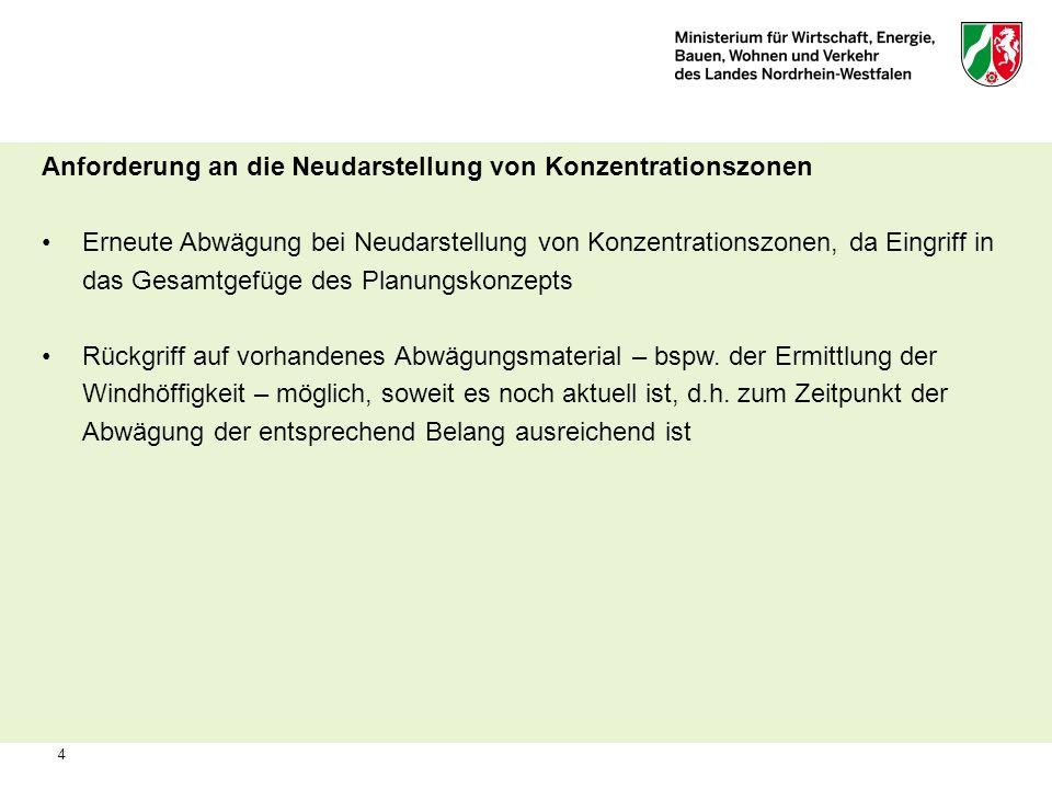 4 Anforderung an die Neudarstellung von Konzentrationszonen Erneute Abwägung bei Neudarstellung von Konzentrationszonen, da Eingriff in das Gesamtgefü