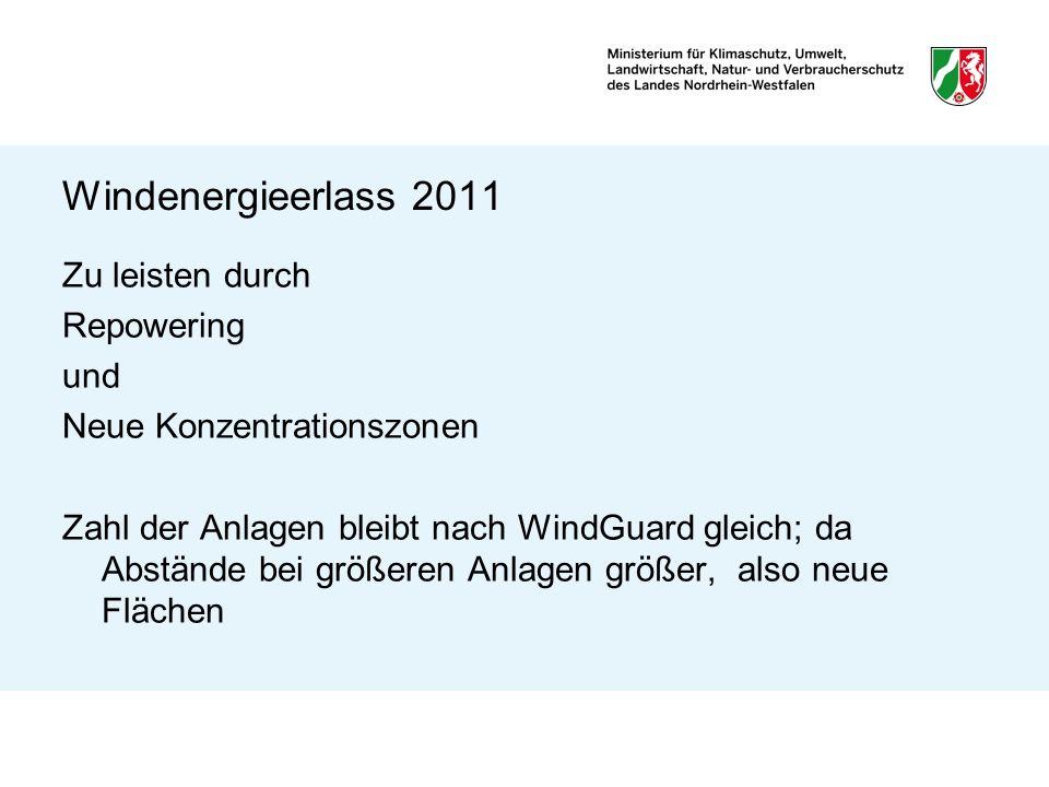 Windenergieerlass 2011 Erlass kann nicht Recht setzen, sondern nur Recht auslegen = Spielräume zugunsten Windenergienutzung Bindend für nachgeordnete Behörden