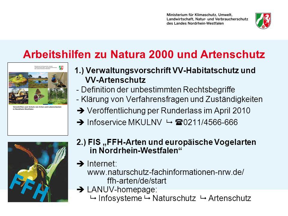 1.) Verwaltungsvorschrift VV-Habitatschutz und VV-Artenschutz - Definition der unbestimmten Rechtsbegriffe - Klärung von Verfahrensfragen und Zuständi