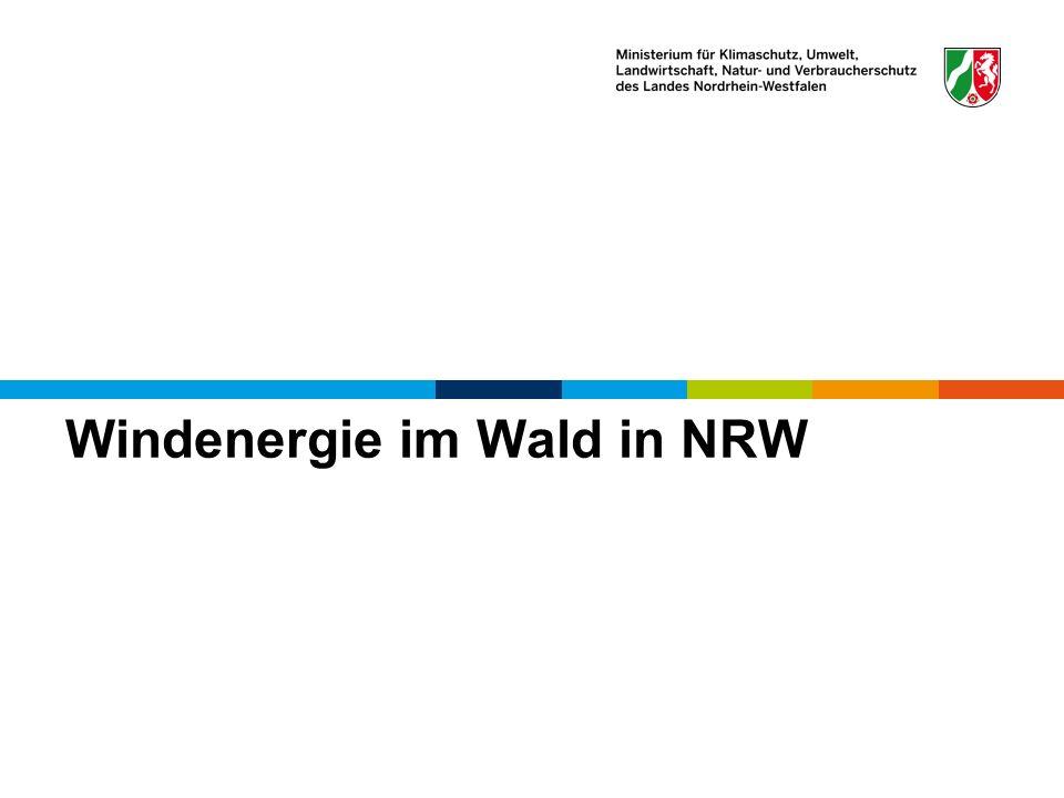Windenergie im Wald in NRW