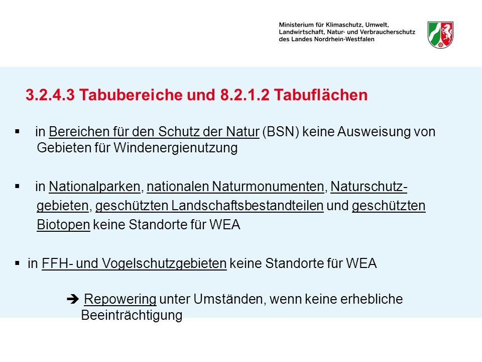 3.2.4.3 Tabubereiche und 8.2.1.2 Tabuflächen in Bereichen für den Schutz der Natur (BSN) keine Ausweisung von Gebieten für Windenergienutzung in Natio