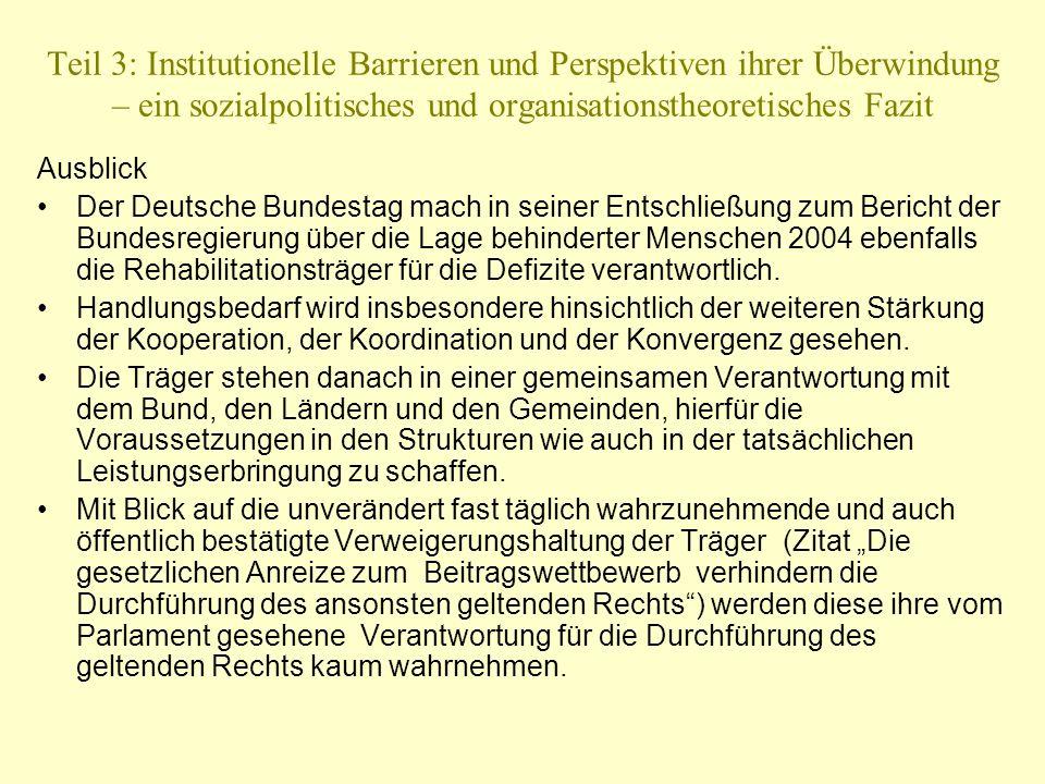 Teil 3: Institutionelle Barrieren und Perspektiven ihrer Überwindung – ein sozialpolitisches und organisationstheoretisches Fazit Ausblick Der Deutsch