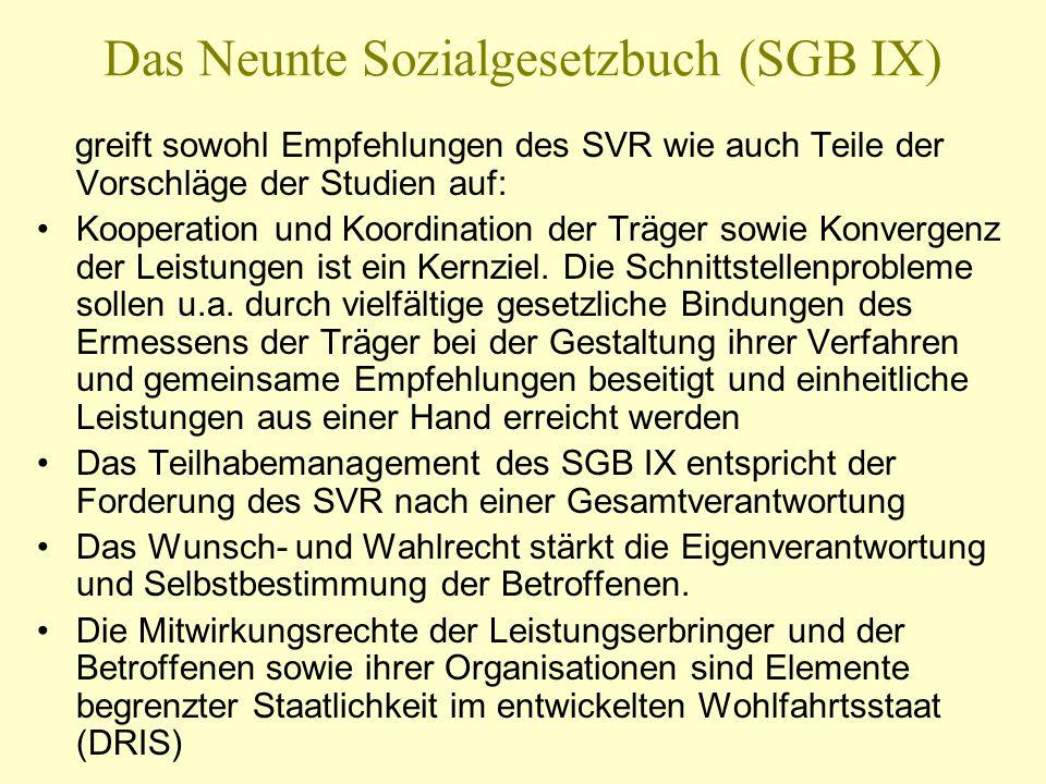 Das Neunte Sozialgesetzbuch (SGB IX) greift sowohl Empfehlungen des SVR wie auch Teile der Vorschläge der Studien auf: Kooperation und Koordination de