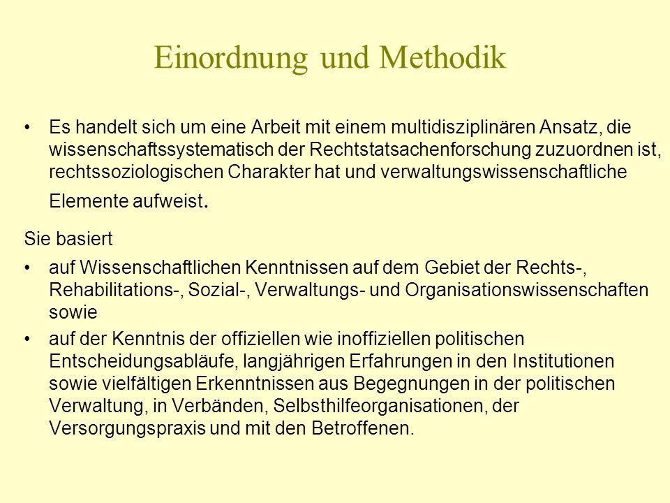 Einordnung und Methodik Es handelt sich um eine Arbeit mit einem multidisziplinären Ansatz, die wissenschaftssystematisch der Rechtstatsachenforschung