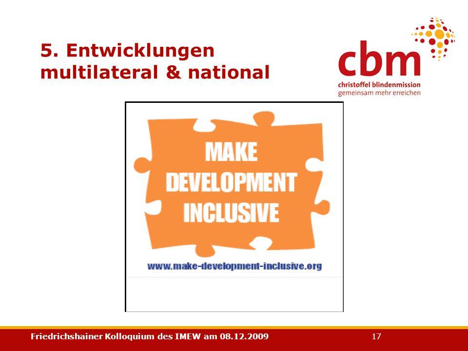 Friedrichshainer Kolloquium des IMEW am 08.12.2009 17 5. Entwicklungen multilateral & national