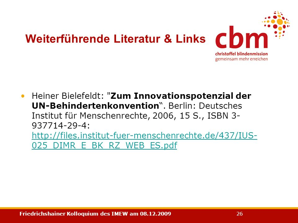 Friedrichshainer Kolloquium des IMEW am 08.12.2009 26 Heiner Bielefeldt: