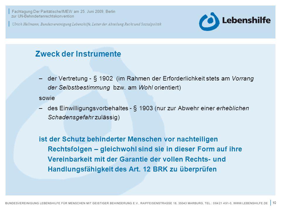 10     Fachtagung Der Paritätische/IMEW am 25. Juni 2009, Berlin zur UN-Behindertenrechtskonvention   Ulrich Hellmann, Bundesvereinigung Lebenshilfe,