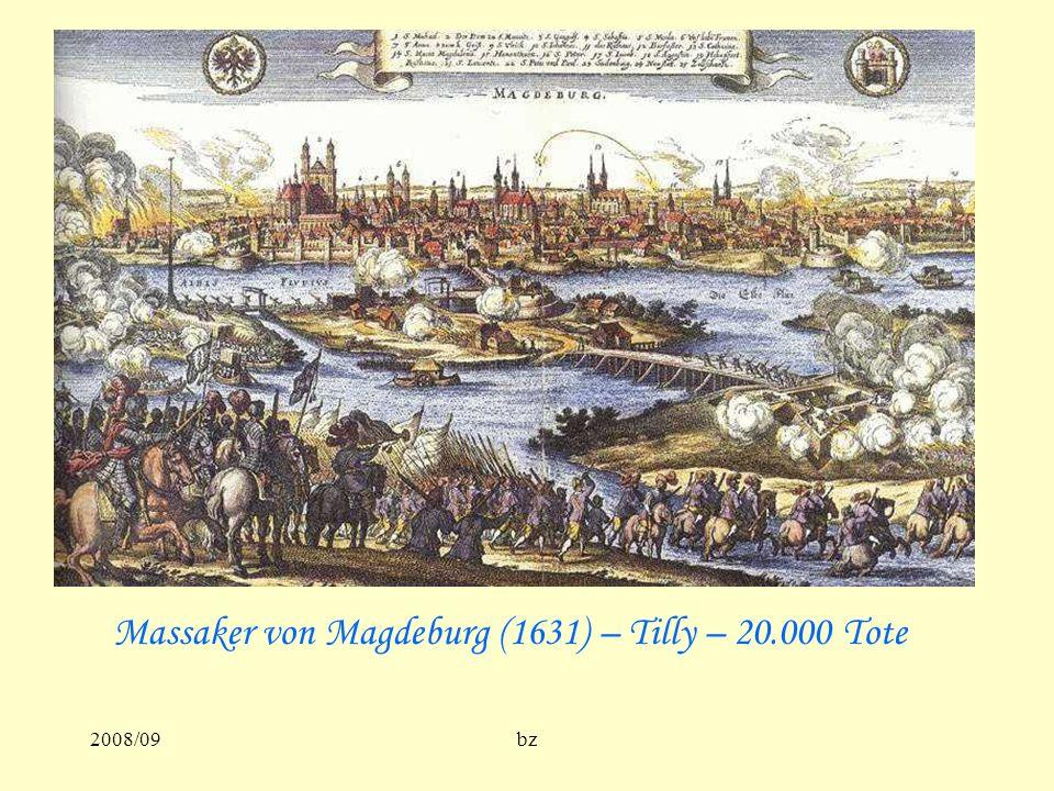 2008/09bz Massaker von Magdeburg (1631) – Tilly – 20.000 Tote