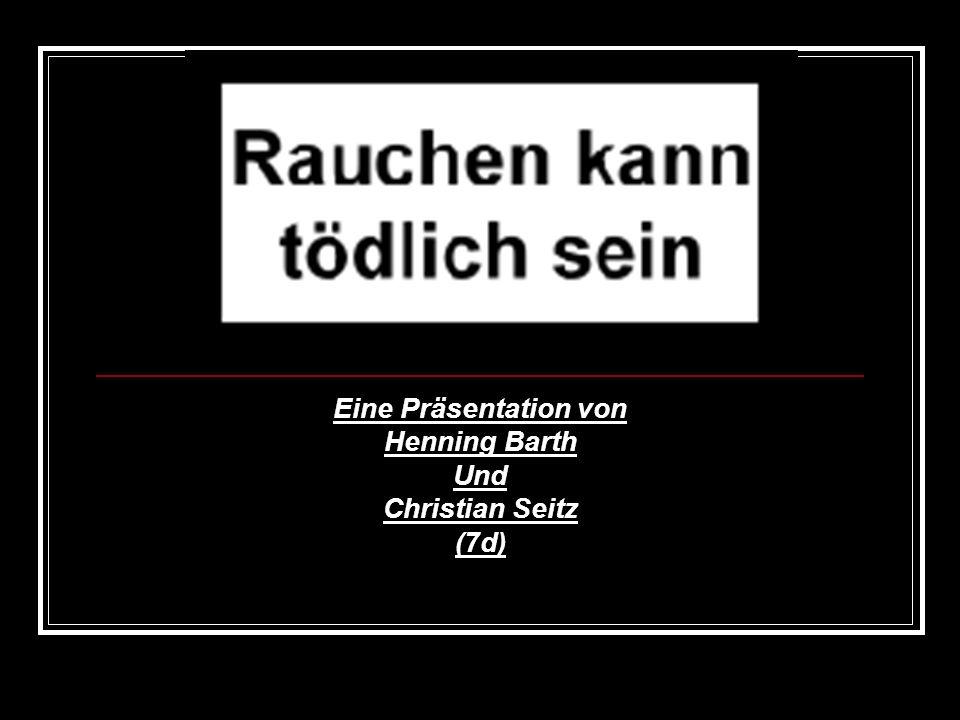 Eine Präsentation von Henning Barth Und Christian Seitz (7d)