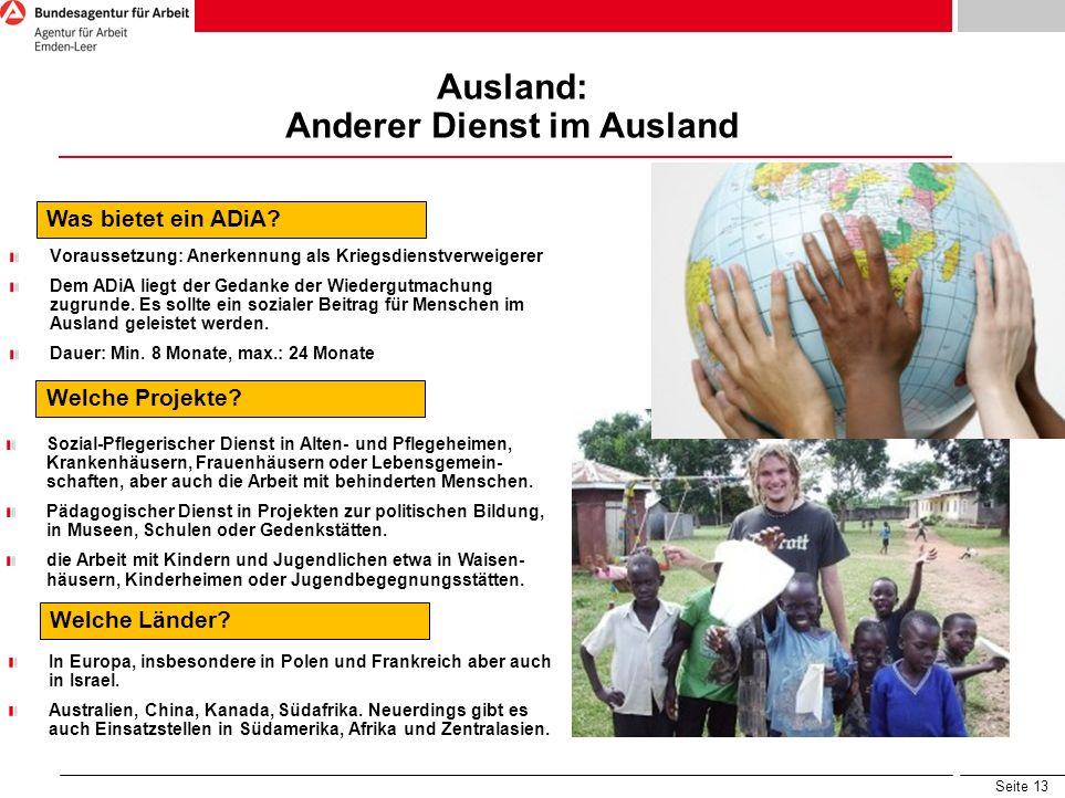 Seite 13 Ausland: Anderer Dienst im Ausland Was bietet ein ADiA.