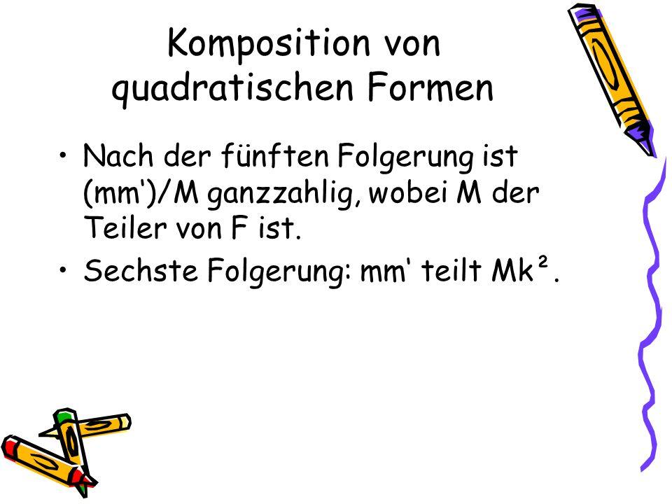 Nach der fünften Folgerung ist (mm)/M ganzzahlig, wobei M der Teiler von F ist.
