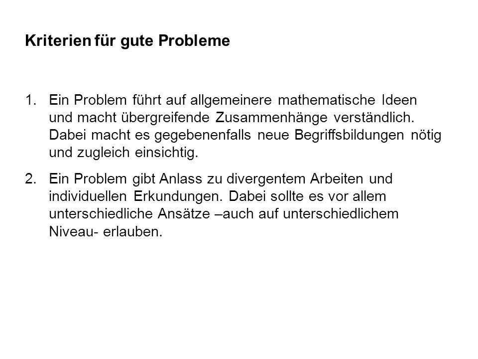 Kriterien für gute Probleme 3.Ein Problem bietet einen (inner- oder außermathematischen) Kontext für ein mathematisches Konzept.