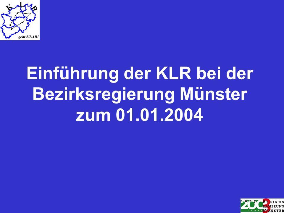 Gliederung Vorgeschichte Ziele der KLR Grundlagen der KLR Kennzahlen und Ergebnisse