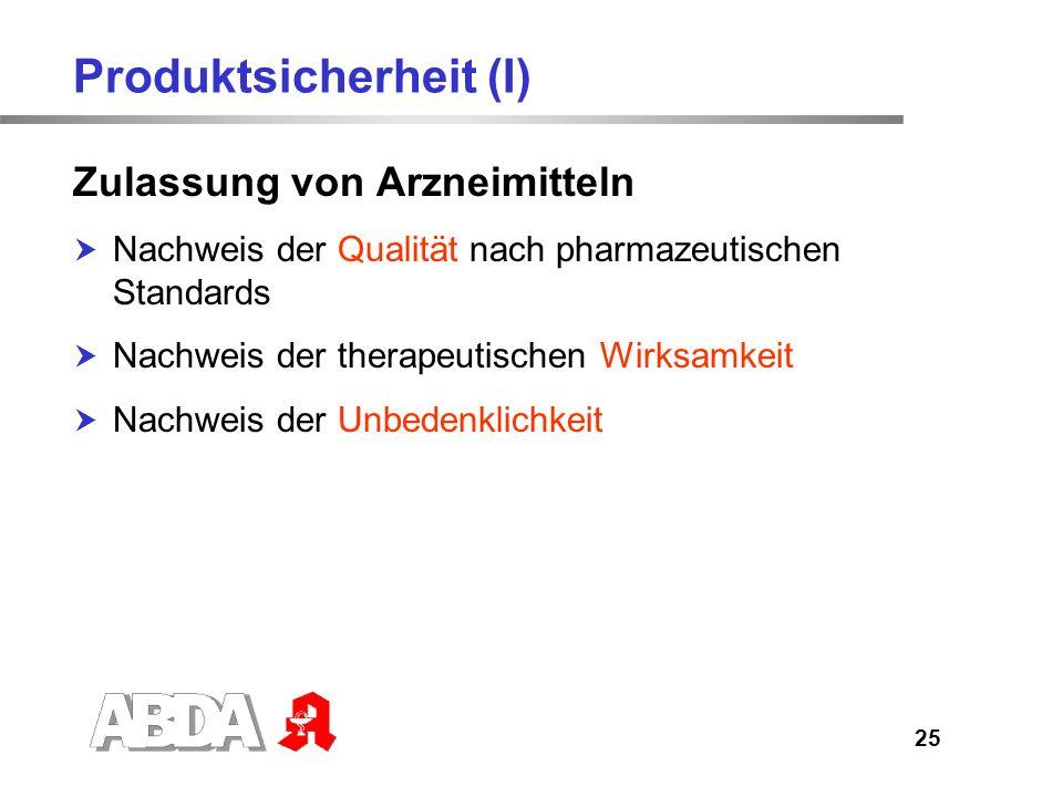 26 Produktsicherheit (II) Nachweis der Qualität Qualitätsmerkmale, die der Hersteller nachzuweisen hat, sind z.