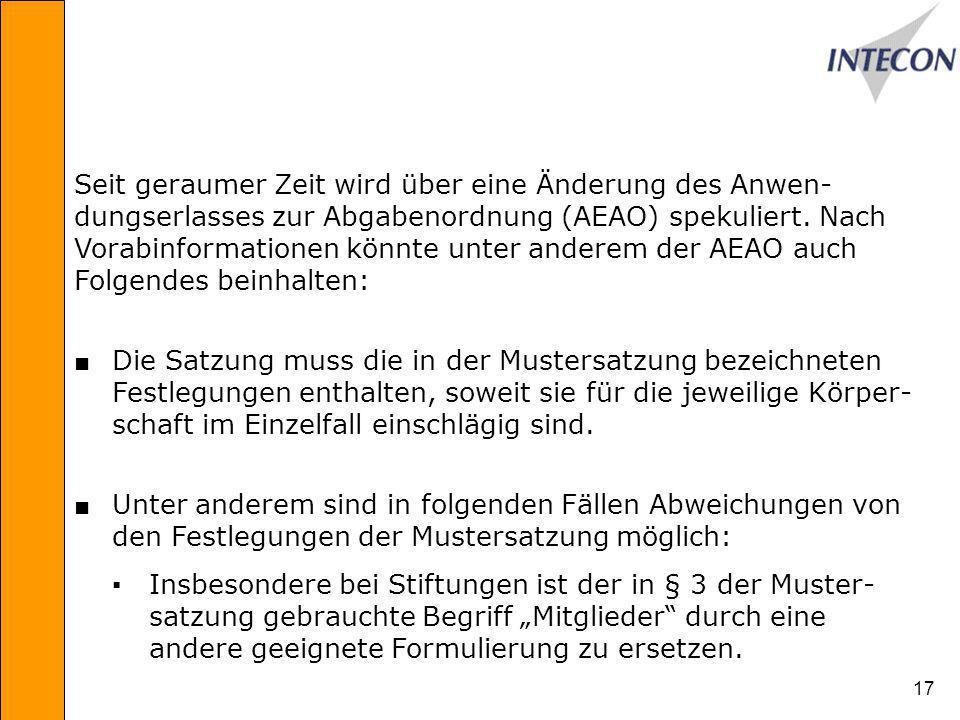 17 Seit geraumer Zeit wird über eine Änderung des Anwen- dungserlasses zur Abgabenordnung (AEAO) spekuliert.