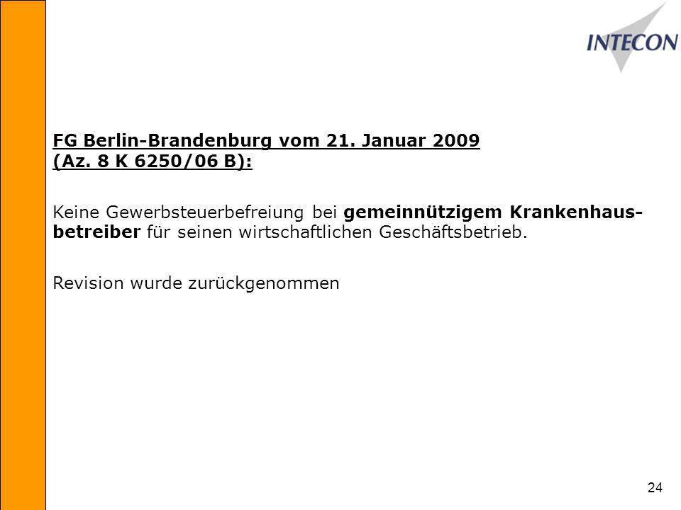 24 FG Berlin-Brandenburg vom 21.Januar 2009 (Az.