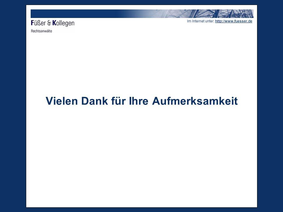 Im Internet unter: http://www.fuesser.de Vielen Dank für Ihre Aufmerksamkeit