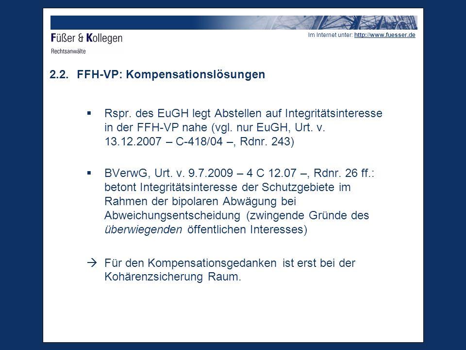 Im Internet unter: http://www.fuesser.de 2.2.FFH-VP: Kompensationslösungen Rspr.