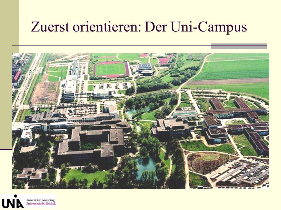 Zuerst orientieren: Der Uni-Campus