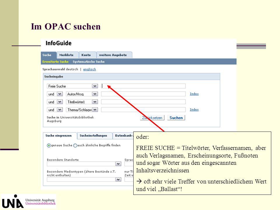 Im OPAC suchen In die Suchfelder geben Sie Ihre Anfrage ein. Die voreingestellten Kriterien beachten! AUTOR/HRSG. und TITEL(WÖRTER), falls bekannt AUT