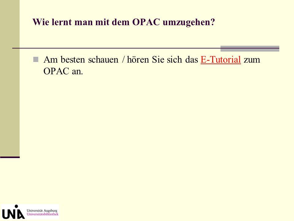 Im OPAC suchen und dann ENTER drücken oder Klick auf [SUCHEN]