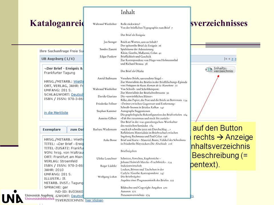 Kataloganreicherung: Anzeige des Inhaltsverzeichnisses Klick auf den Button oben rechts Anzeige von Inhaltsverzeichnis oder Beschreibung (= Klappentex