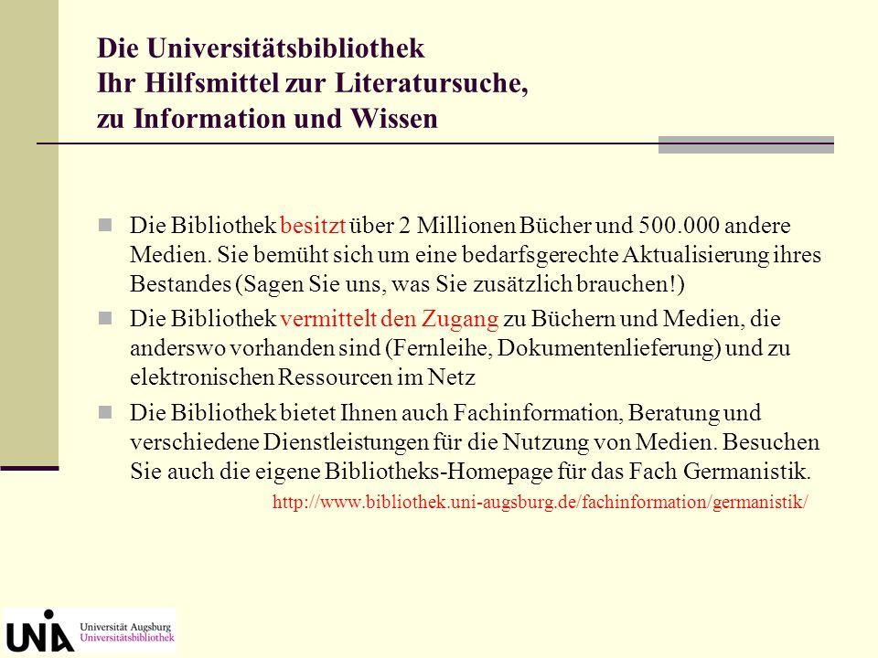 Die Universitätsbibliothek Ihr Hilfsmittel zur Literatursuche, zu Information und Wissen Die Bibliothek besitzt über 2 Millionen Bücher und 500.000 andere Medien.